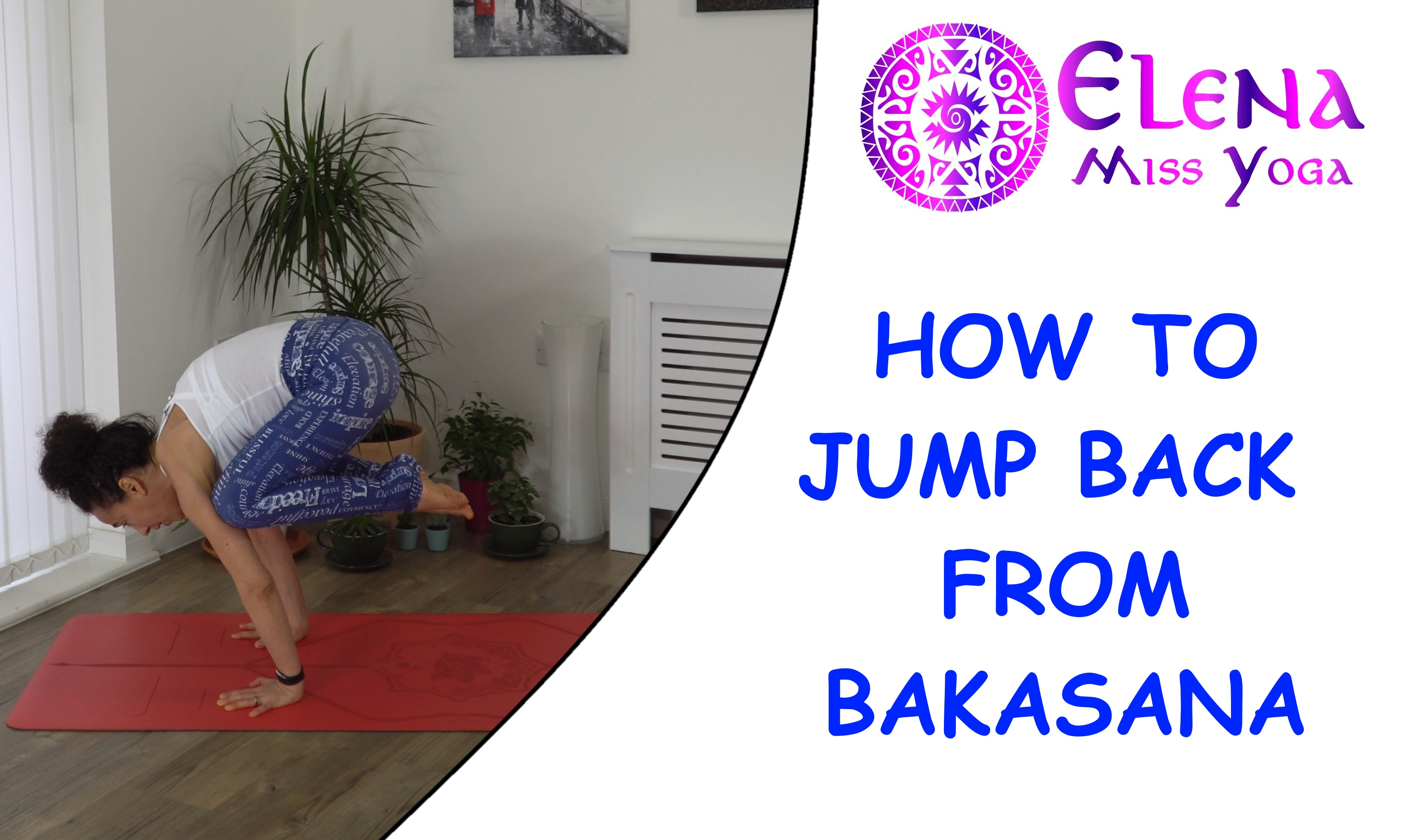 HOW TO JUMP BACK FROM BAKASANA