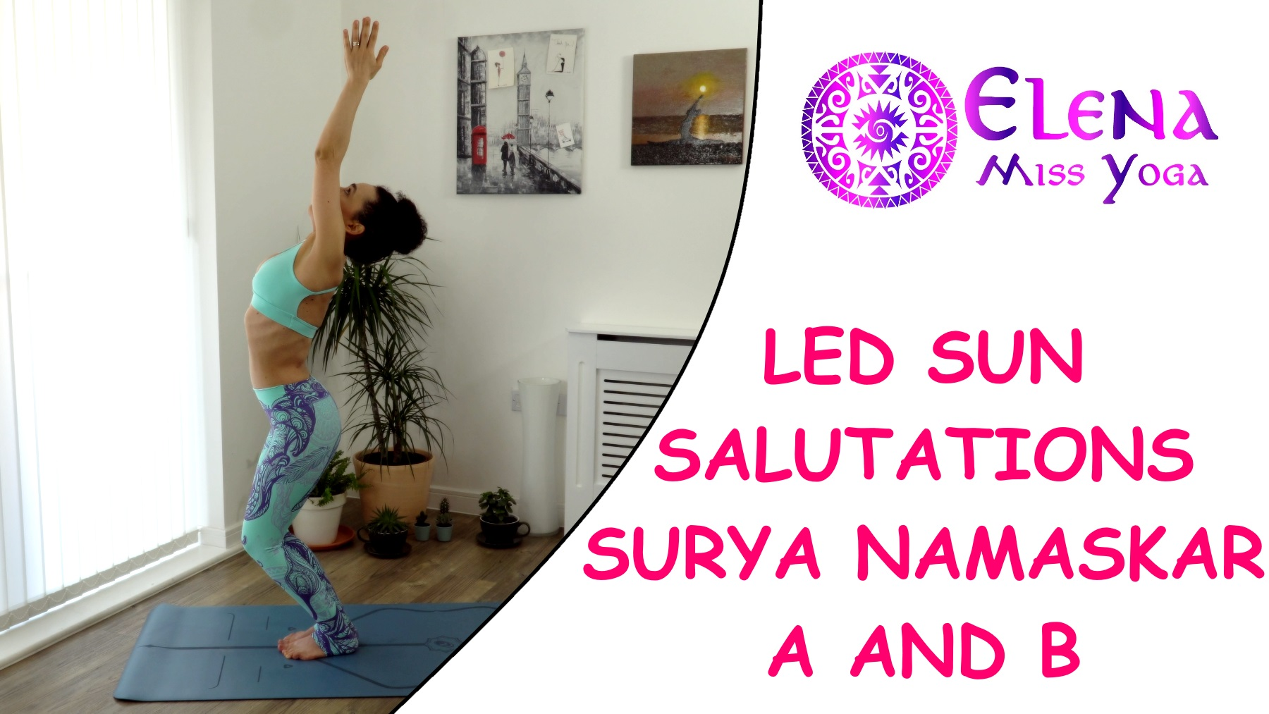LED ASHTANGA SUN SALUTATIONS - SURYA NAMASKAR A AND B