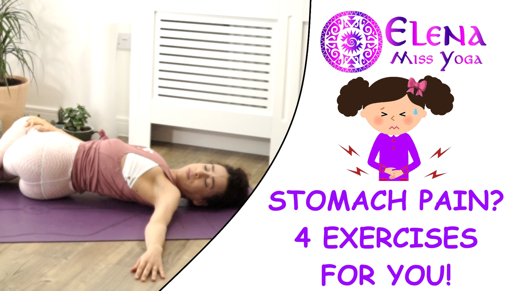 STOMACH PAIN? 4 EXERCISES FOR YOU