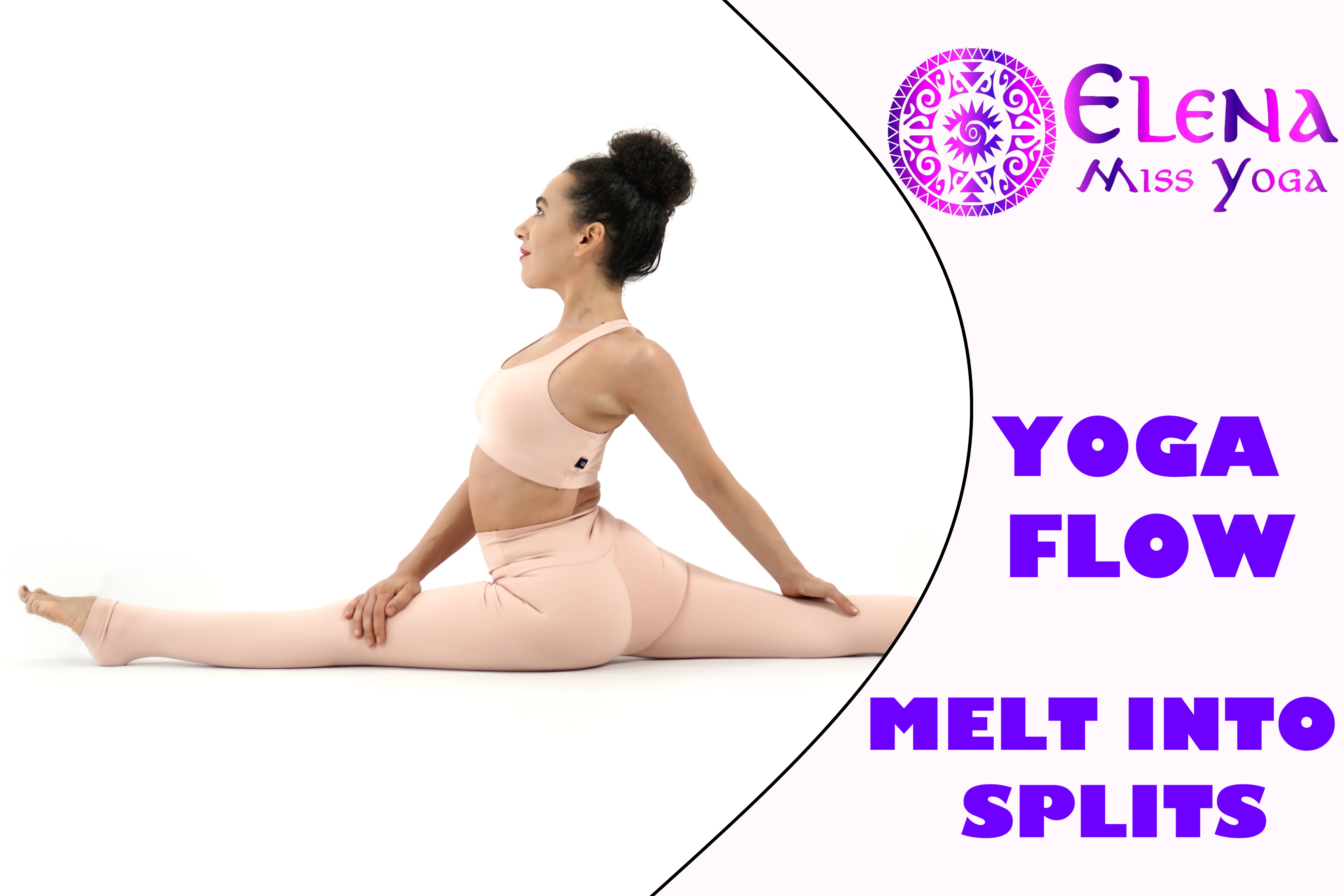 THE ULTIMATE SPLIT YOGA FLOW! HOW TO MELT INTO SPLIT