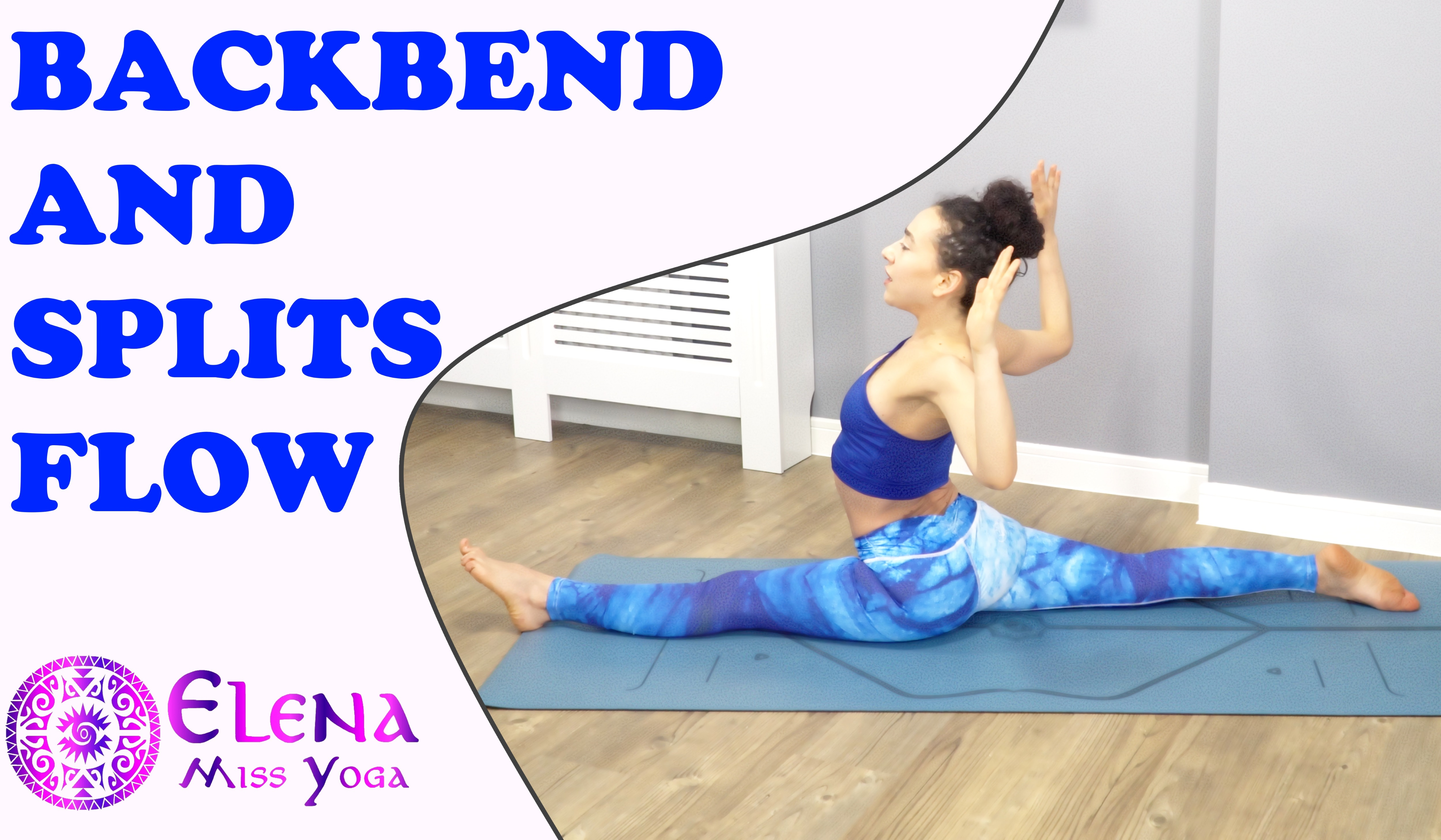 HANUMANASANA - SPLITS AND BACKBEND YOGA FLOW