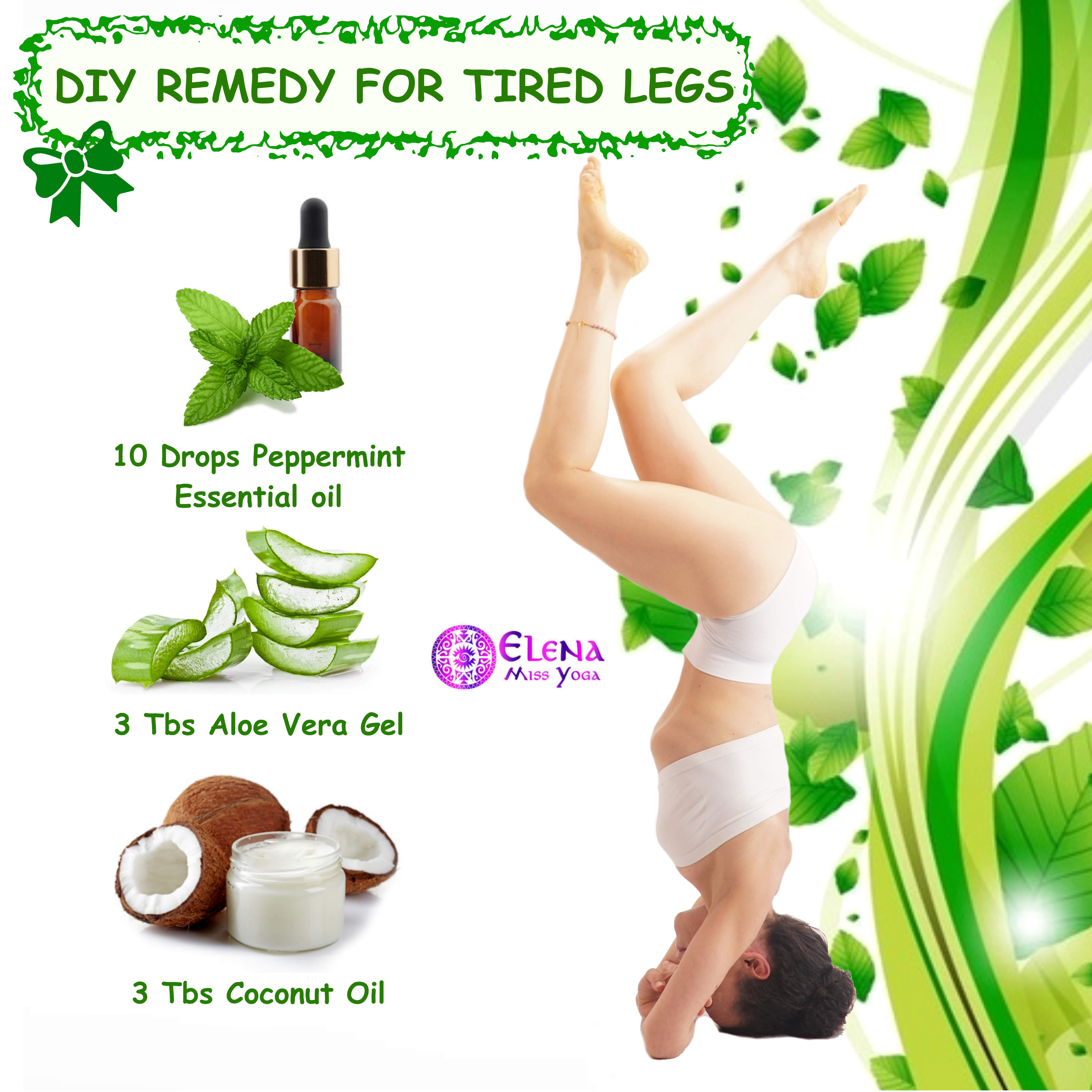 DIY REMEDY FOR TIRED LEGS